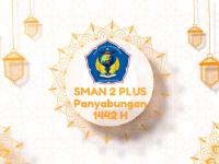 Kepala Sekolah SMAN 2 Plus Beserta Jajarannya Mengucapkan Minal Aidin Walfaizin Mohon Maaf Lahir & Batin 1442H